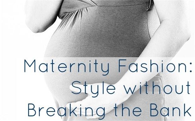 maternity fashion budget tips
