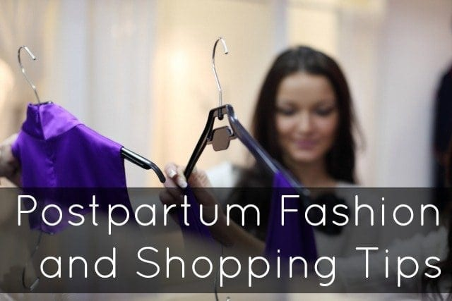 postpartum fashion shopping tips advicel