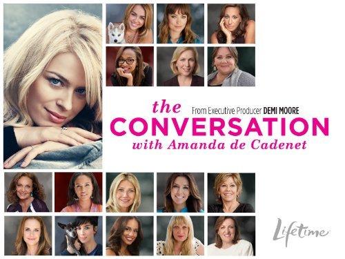 amanda de cadenet the conversation lifetime