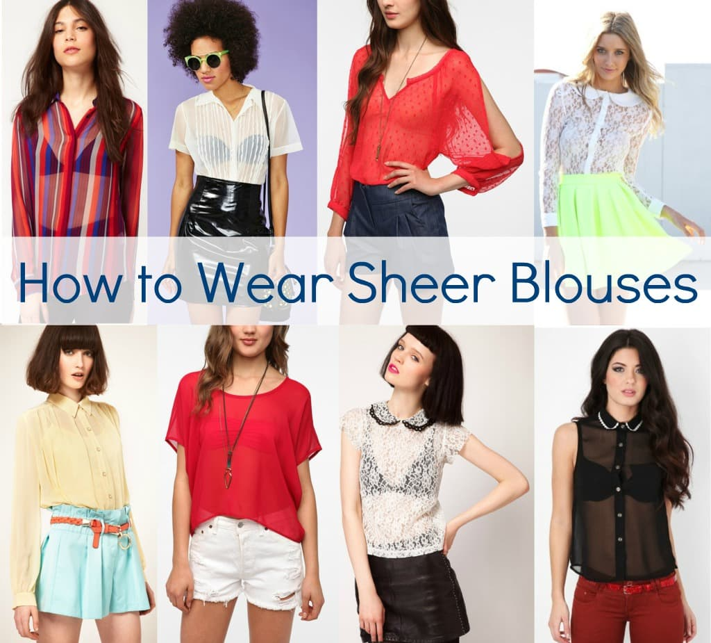 how to wear sheer blouses