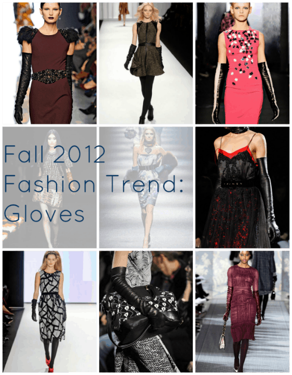 fall 2012 accessory trend gloves