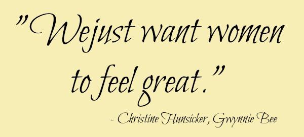 Gwynnie Bee Christine Hunsicker Quote