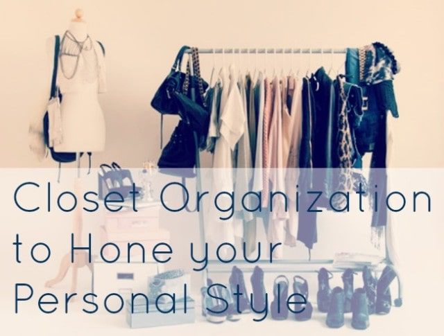 personal style advice closet cleanout