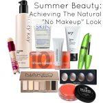 """Recent Beauty Buys: Creating a Natural """"No Makeup"""" Look"""