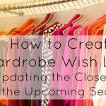 Ask Allie: Creating a Wardrobe Wish List