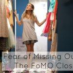 The FoMO Closet