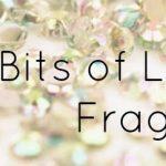 Little Bits of Luxury: Fragrance