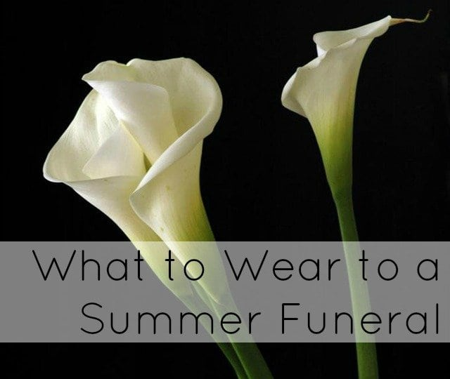 Summer Funeral Attire | Fashion Advice | Wardrobe Oxygen