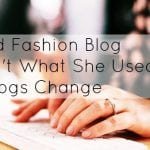 The Old Fashion Blog She Ain't What She Used to Be: Why Blogs Change