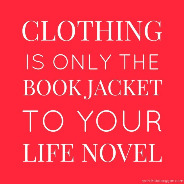 clothing is only the book jacket to your life novel