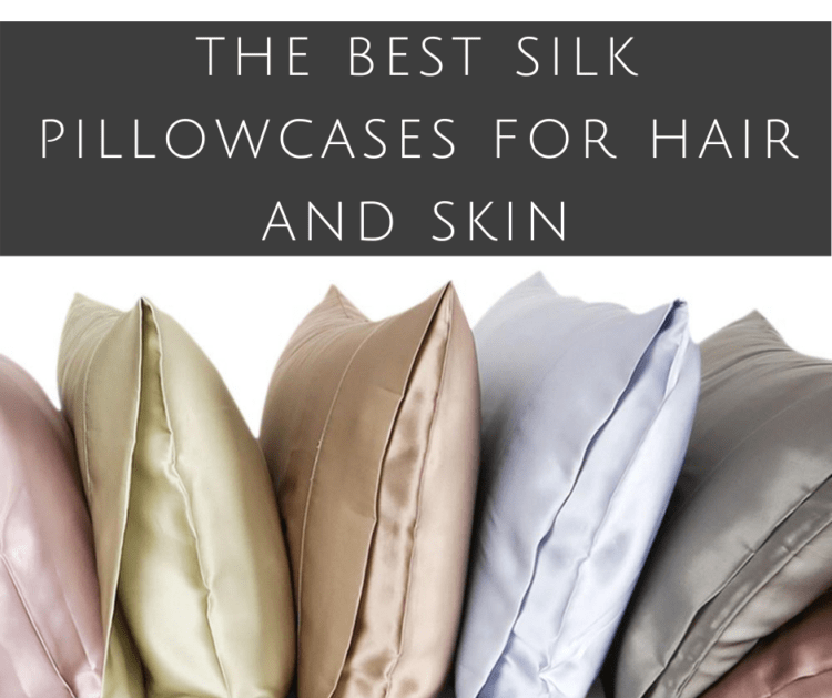 the best silk pillowcases for skin and hair
