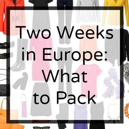 two weeks Europe what to pack what to wear