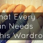 What Every Man Needs in his Wardrobe: My Two Cents by Terry