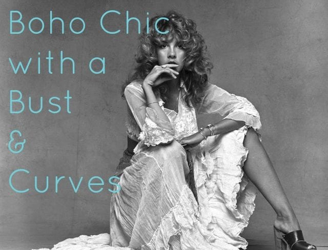how to achieve boho chic with a bust and curves