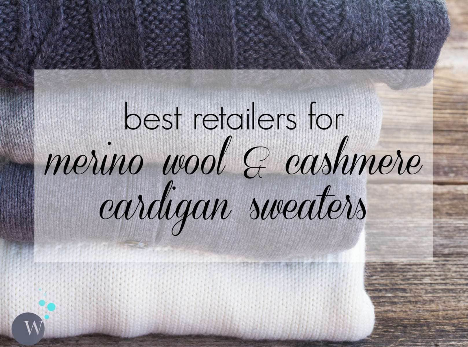 Best place to buy merino wool and cashmere cardigan sweaters for women