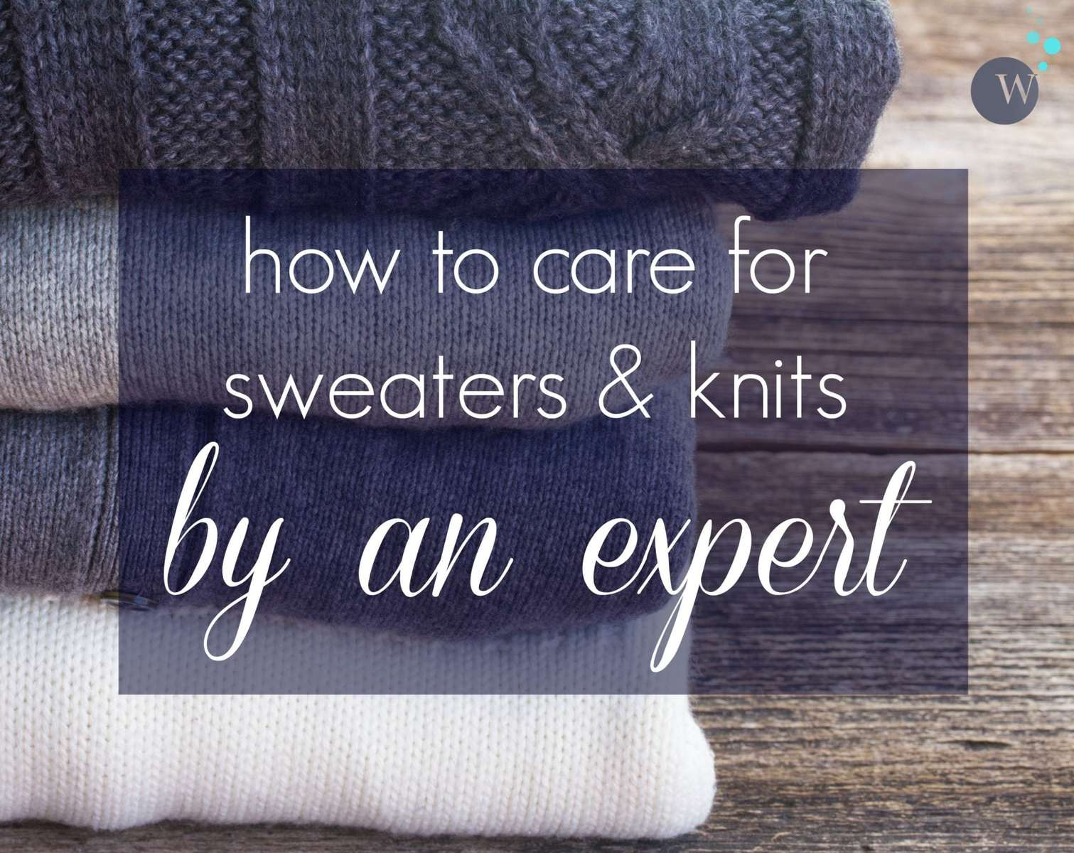 Expert advice on how to care for and launder sweaters and knitwear