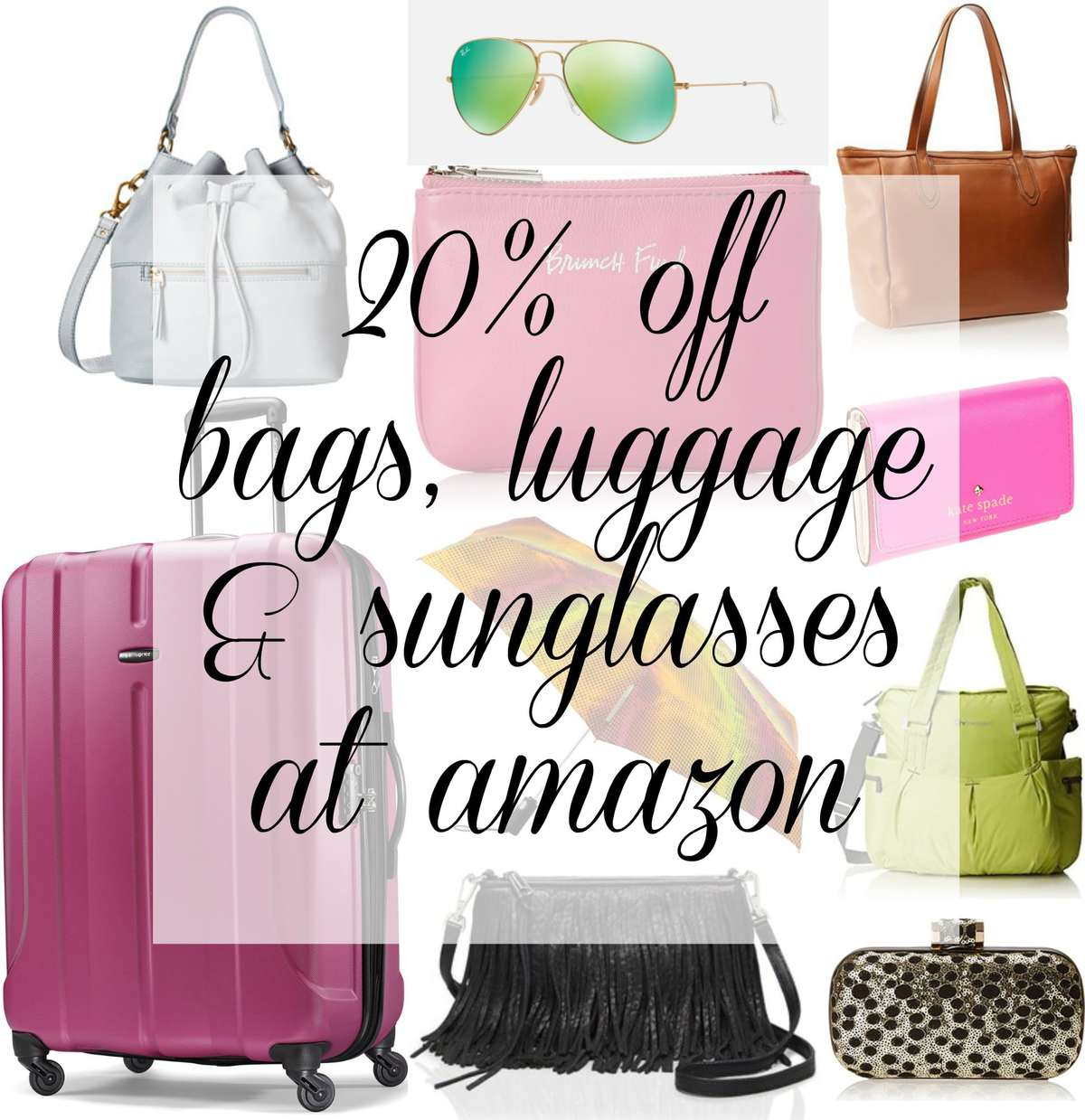 20% off at Amazon for Bags, Luggage and Sunglasses - Details on the Promo, the Code, and my picks for the Sale