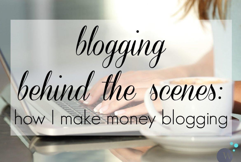 Blogging Behind the Scenes - How I Make Money Blogging by Wardrobe Oxygen