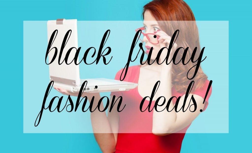 Wardrobe Oxygen: Black Friday Fashion Deals