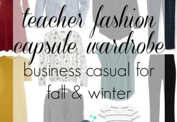 Capsule Wardrobe: Business Casual for a Teacher