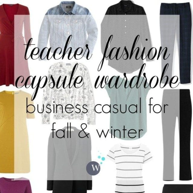 capsule wardrobe for a teacher or business casual setting with a focus on machine washable fashion for fall or winter by Wardrobe Oxygen