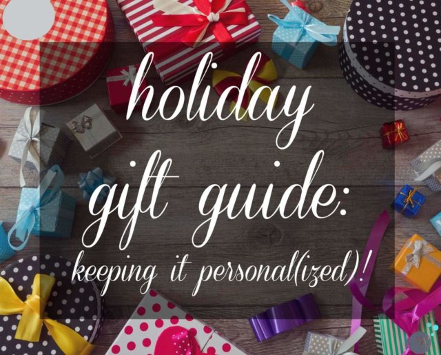 Holiday Gift Guide: Keeping it Personal(ized) with great monogrammed and personalized gifts at all pricepoints
