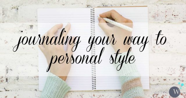 Wardrobe Oxygen: Journaling your way to personal style