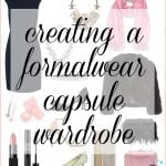 How to Create a Formalwear Capsule Wardrobe