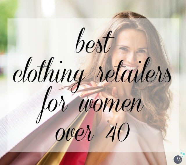 Best Clothing Retailers for Women Over 40 featured by popular Washington DC fashion blogger, Wardrobe Oxygen