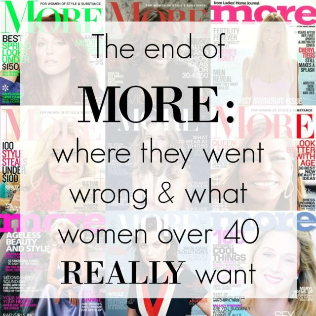 The end of MORE Magazine where they went wrong - Wardrobe Oxygen