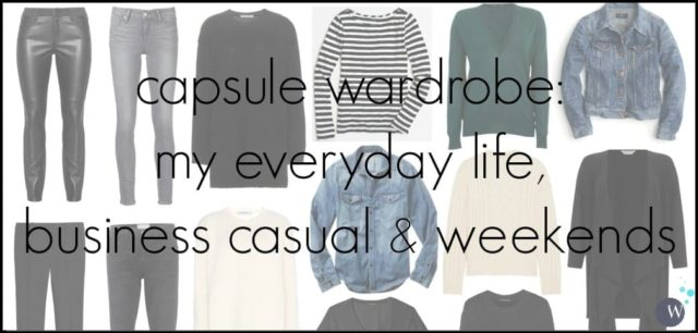 capsule wardrobe everyday life business casual weekends