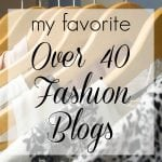 My Favorite Over 40 Fashion Blogs