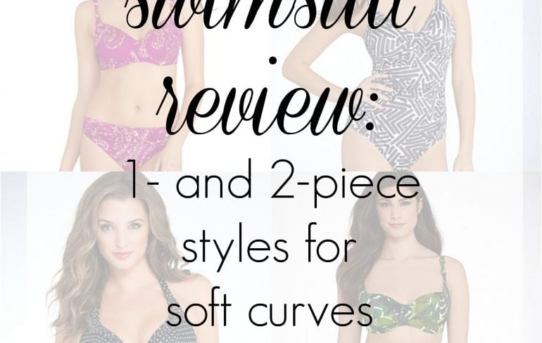 More Suits for a Large Bust and Soft Belly Swimsuit Review: Looking to Flatter my Large Bust and Soft Curves
