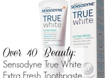 Over 40 Beauty: Sensodyne True White Extra Fresh Toothpaste