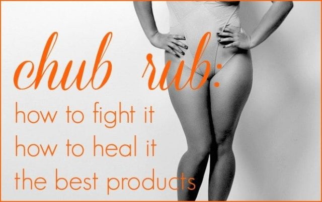 Wardrobe Oxygen: How to prevent and heal chub rub and the best products for the job