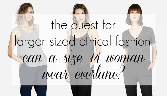 the quest for larger sized ethical fashion - a review of everlane by a size 14 woman - Wardrobe Oxygen | Thoughts on Everlane Sizing featured by popular DC curvy fashion blogger, Wardrobe Oxygen
