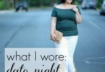 What I Wore: Date Night