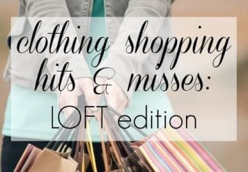 Recent Fashion Hits and Misses: LOFT Edition