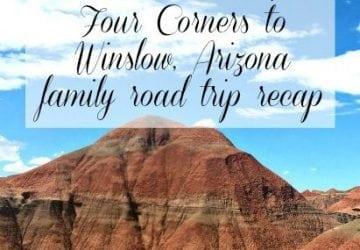 Family Road Trip: Four Corners to Winslow, Arizona