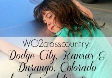 Family Road Trip: Dodge City, Kansas and Durango, Colorado