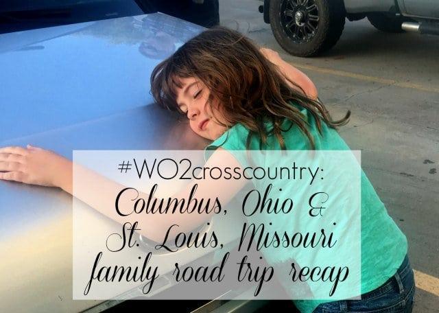Wardrobe Oxygen Family Cross-Country Road Trip Recap Columbus Ohio and St. Louis Missouri