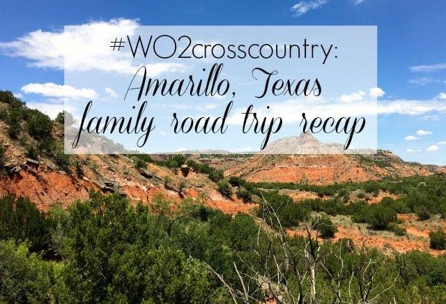 amarillo texas family road trip recap - wardrobe oxygen