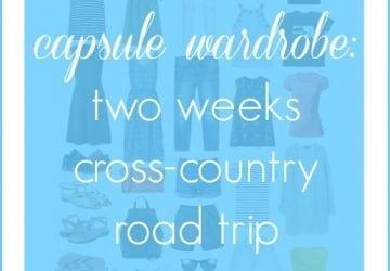 Capsule Wardrobe: Two Weeks Road Trip