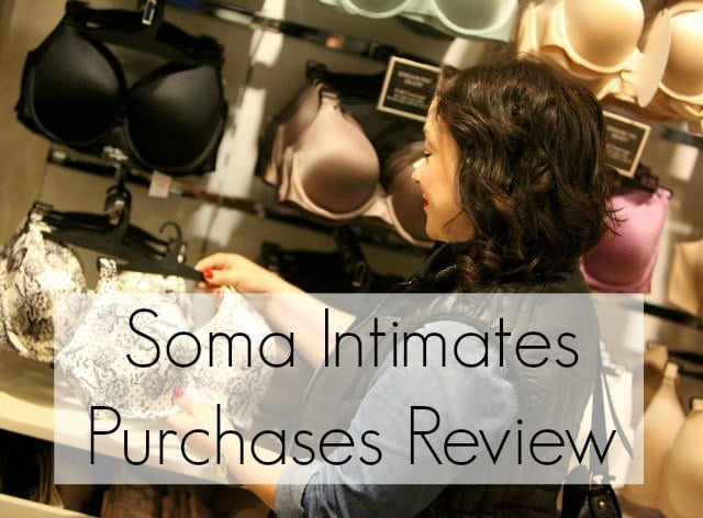 soma intimates purchases review - wardrobe oxygen soma intimates review