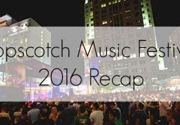 Hopscotch Festival in Raleigh, North Carolina: 2016 Recap