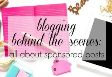 Blogging Behind the Scenes: How do Sponsored Posts Work?