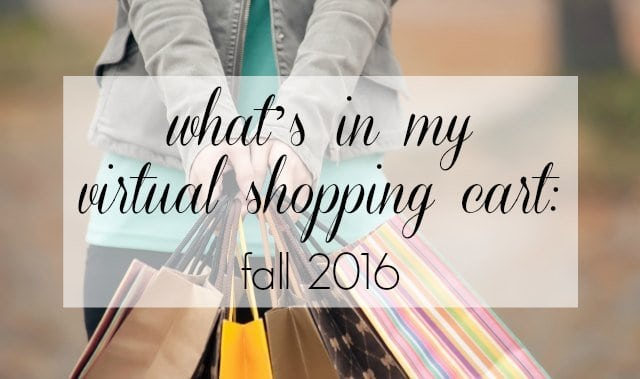 wardrobe oxygen - fall 2016 fashion shopping What's in My Virtual Shopping Carts