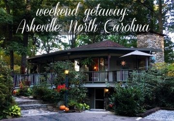 Weekend Getaway to Asheville, North Carolina