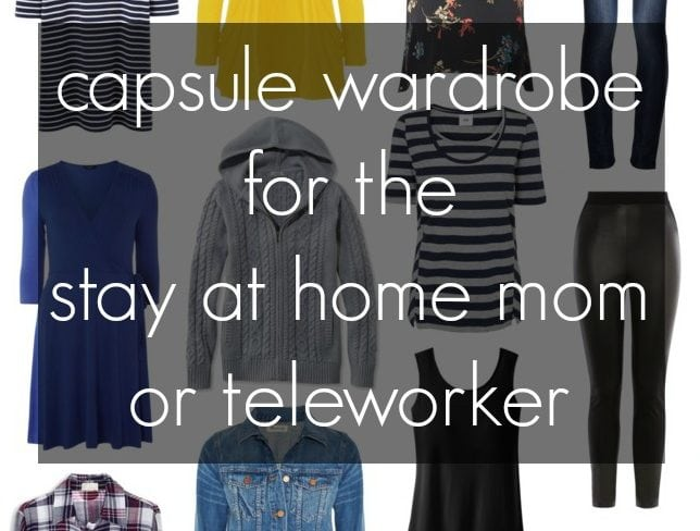 Capsule Wardrobe for the Stay at Home Mom or Teleworker (nursing friendly!) - Wardrobe Oxygen