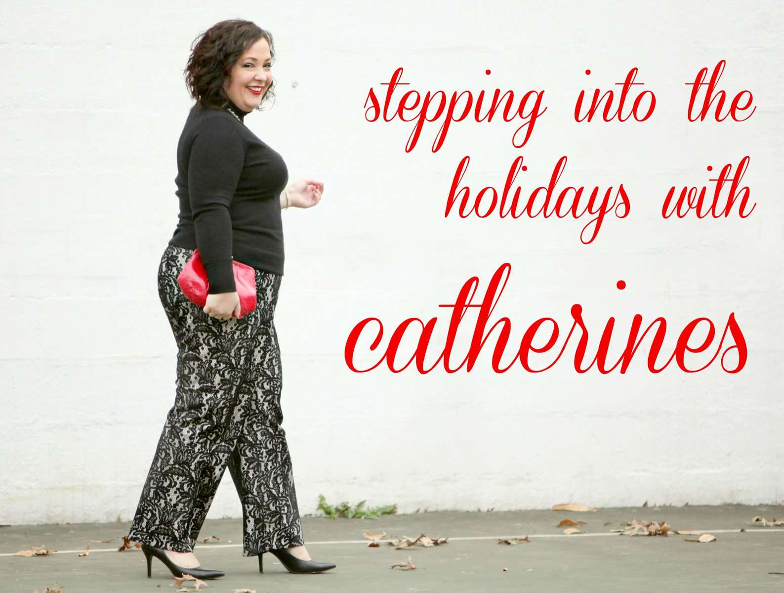 Wardrobe Oxygen Stepping into the Holidays with Catherines 1